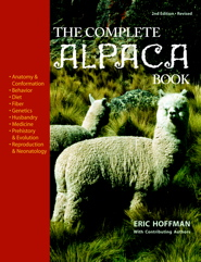 The Complete Alpaca Book: Revised Second Edition